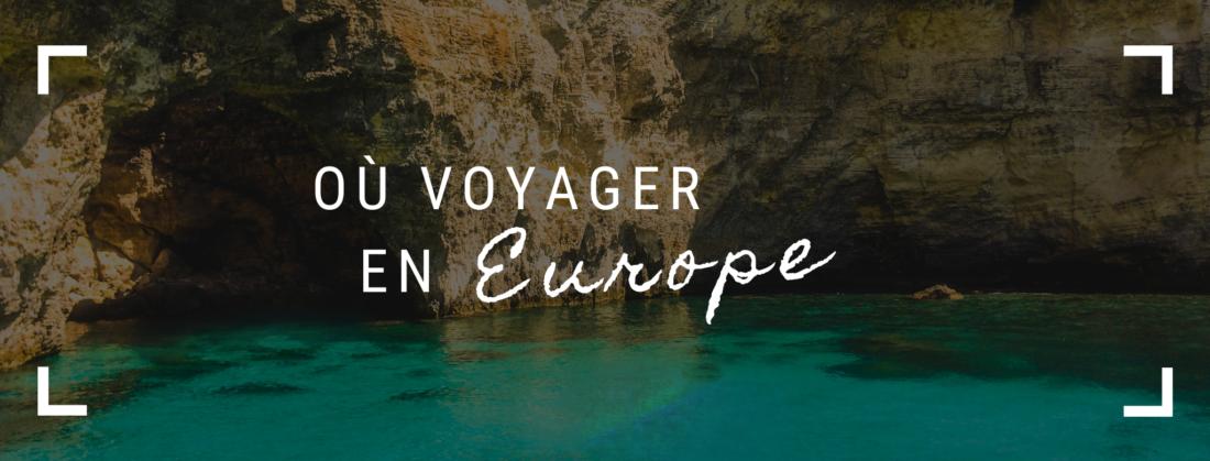 Où voyager en Europe COVID-19
