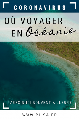 PINTEREST Où voyager en Océanie - Coronavirus - Covid 19